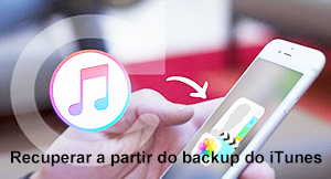 recuperar arquivos do backup do iTunes