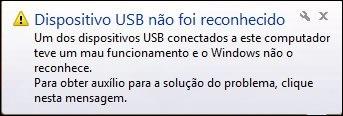 dispositivo USB não foi desconhecido